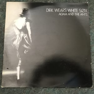 IMG_3504 Dirk Wears White Sox - Adam and the Ants (LP)car trouble